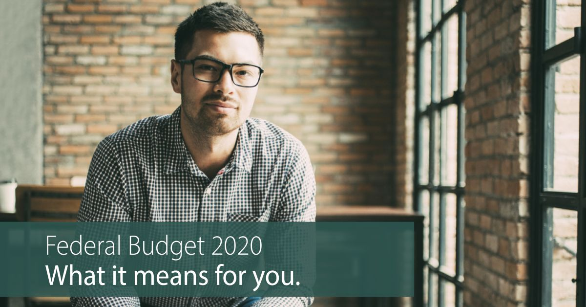 What Does The 2020 Federal Budget Mean For Your Finances?